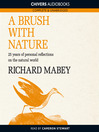 A Brush with Nature (MP3): 25 Years of Personal Reflections on Nature
